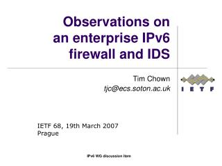 Observations on an enterprise IPv6 firewall and IDS