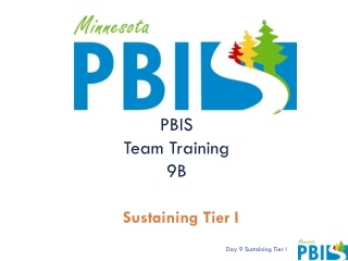 Don t Forget the Big People : Sustaining PBIS thru Staff Support