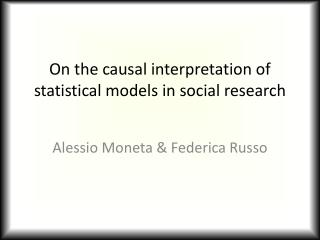 On the causal interpretation of statistical models in social research