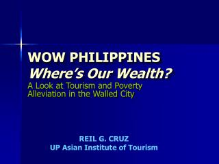 WOW PHILIPPINES Where s Our Wealth