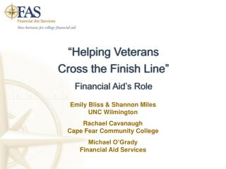 Helping Veterans  Cross the Finish Line  Financial Aid s Role