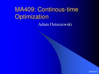 MA409: Continous-time Optimization