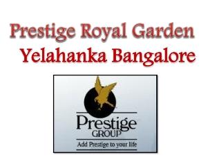 Prestige Royal Garden Bangalore 09999620966