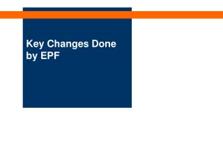 Key Changes Done by EPF