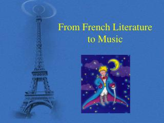 From French Literature to Music