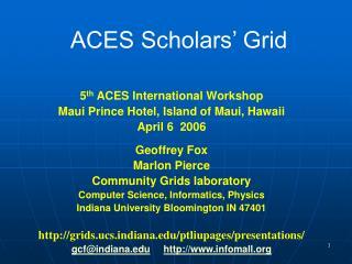 ACES Scholars  Grid