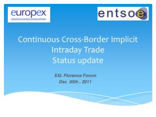 Continuous Cross-Border Implicit Intraday Trade Status update