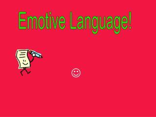 What is emotive language