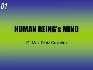 HUMAN BEING s MIND
