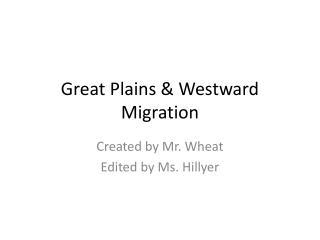 Great Plains  Westward Migration