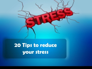 Tips to manage your stress