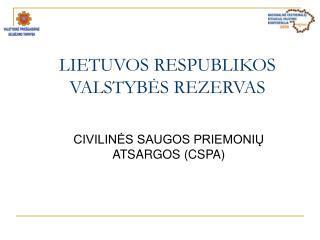 LIETUVOS RESPUBLIKOS  VALSTYBES REZERVAS