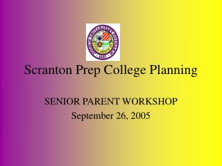 Scranton Prep College Planning