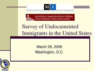 Survey of Undocumented Immigrants in the United States