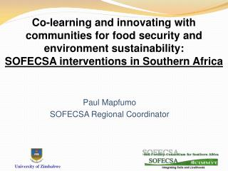 Co-learning and innovating with communities for food security and environment sustainability: SOFECSA interventions in S