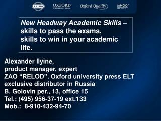 New Headway Academic Skills   skills to pass the exams,  skills to win in your academic life.