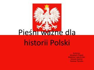 Piesni wazne dla historii Polski