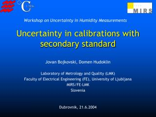 Uncertainty in calibrations with secondary standard