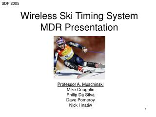 Wireless Ski Timing System MDR Presentation