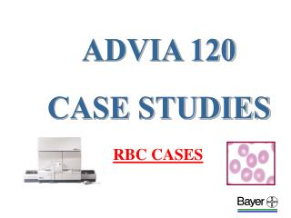 ADVIA 120 CASE STUDIES