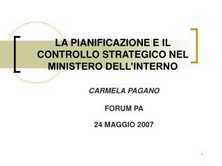 LA PIANIFICAZIONE E IL CONTROLLO STRATEGICO NEL MINISTERO DELL INTERNO