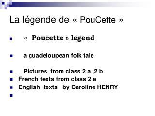 La l gende de   PouCette