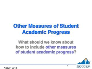 Other Measures of Student Academic Progress