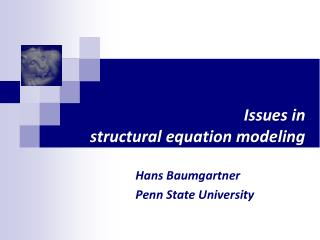Issues in  structural equation modeling