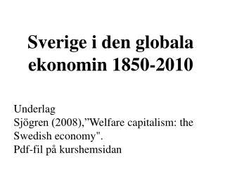 Sverige i den globala ekonomin 1850-2010