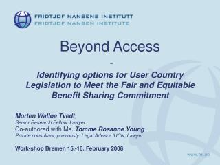 Beyond Access  - Identifying options for User Country Legislation to Meet the Fair and Equitable Benefit Sharing Commitm