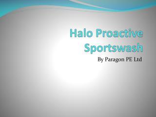 Halo Proactive Sportswash