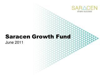 Saracen Growth Fund June 2011
