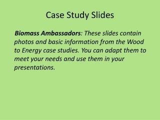 Case Study Slides