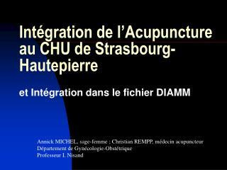 Int gration de l Acupuncture au CHU de Strasbourg- Hautepierre