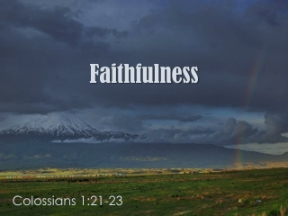 KEEPING THE CHURCH FAITHFUL 2 THESS. 2:13 -3:18