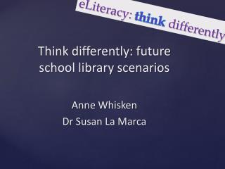 ELiteracy: think differently