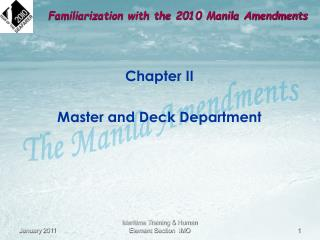 Chapter II  Master and Deck Department