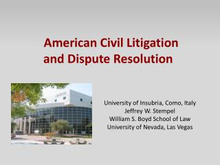 American Civil Litigation and Dispute Resolution