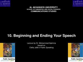 10. Beginning and Ending Your Speech