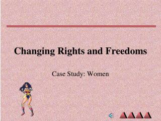 Changing Rights and Freedoms