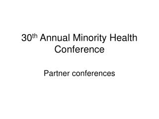 30th Annual Minority Health Conference