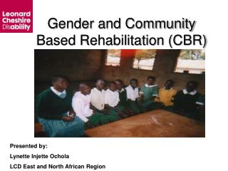 Gender and Community Based Rehabilitation CBR