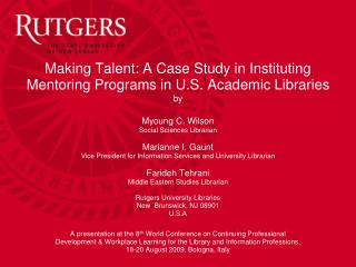 Making Talent: A Case Study in Instituting Mentoring Programs in U.S. Academic Libraries