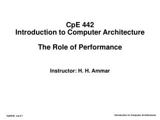 CpE 442 Introduction to Computer Architecture   The Role of Performance
