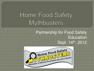 Home Food Safety Mythbusters