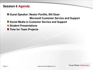 Session 6 Agenda