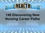 149 Discovering New  Nursing Career Paths