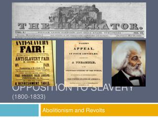 Opposition to Slavery 1800-1833