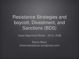 Resistance Strategies and boycott, Divestment, and Sanctions BDS