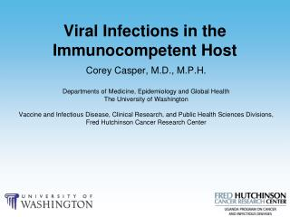 Viral Infections in the Immunocompetent Host